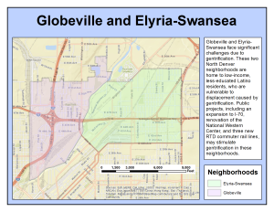 Globeville and Elyria-Swansea: neighborhoods undergoing gentrification.